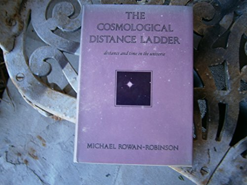2 books -- The Cosmological Distance Ladder: Distance and Time in the Universe + Theories of the ...