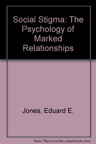 9780716715917: Social Stigma: The Psychology of Marked Relationships