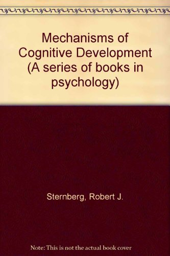 Mechanisms of Cognitive Development: Robert J. Sternberg