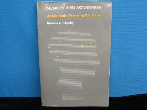 9780716716006: Memory and Awareness Klatzky (Series of Books in Psychology)