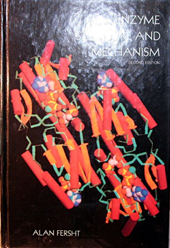 Enzyme Structure and Mechanism: Fersht, Alan