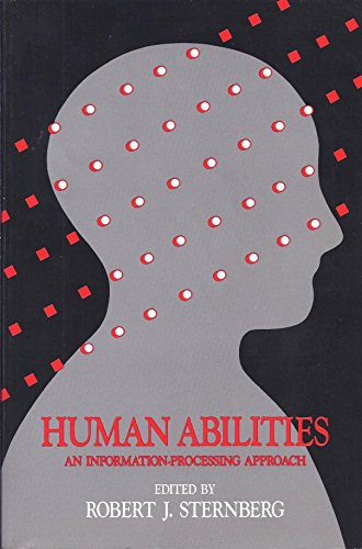 9780716716198: Human Abilities: An Information-Processing Approach