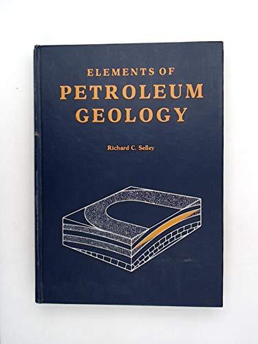 9780716716303: Elements of Petroleum Geology