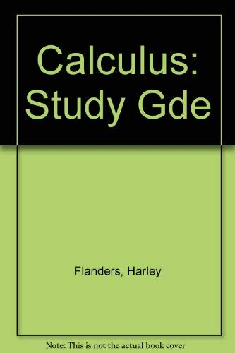 Calculus Study Guide: Fraser, Marshall & Flanders, Harley