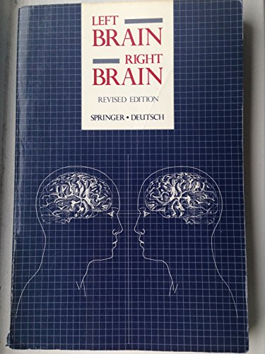 Left Brain, Right Brain, Second Edition (A: Springer, Sally P.,