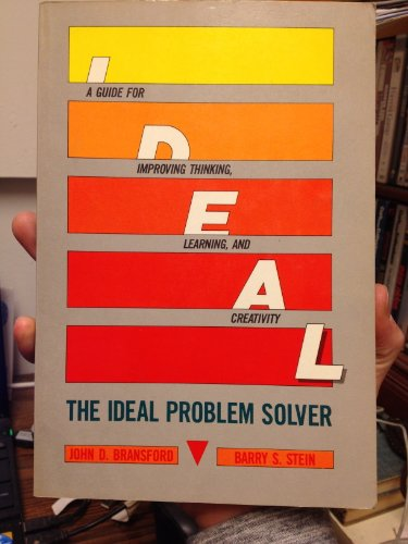 9780716716693: The Ideal Problem Solver: Guide for Improving Thinking, Learning and Creativity