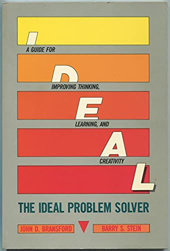 9780716716693: The Ideal Problem Solver: Guide for Improving Thinking, Learning and Creativity (A Series of books in psychology)