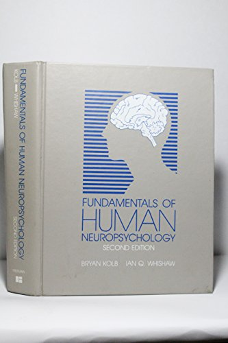 9780716716723: Fundamentals of Human Neuropsychology, 2nd Edition (A Series of Books in Psychology)
