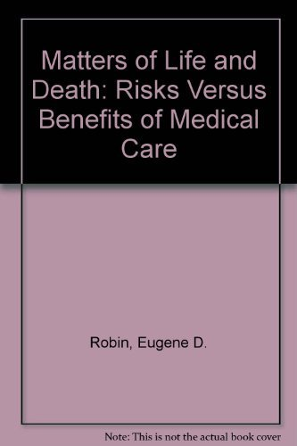 Matters of Life and Death : Risks: Eugene Robin
