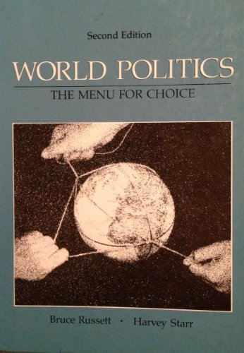 9780716717010: World Politics: The Menu for Choice