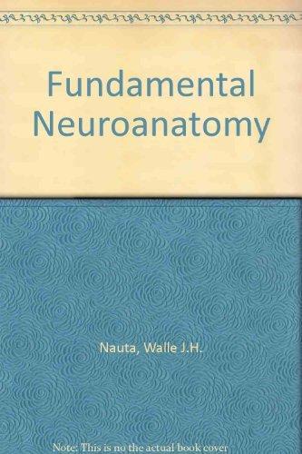 9780716717225: Fundamental Neuroanatomy