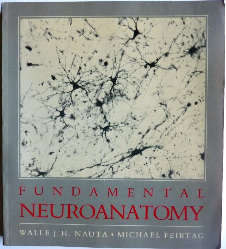 9780716717232: Fundamental Neuroanatomy