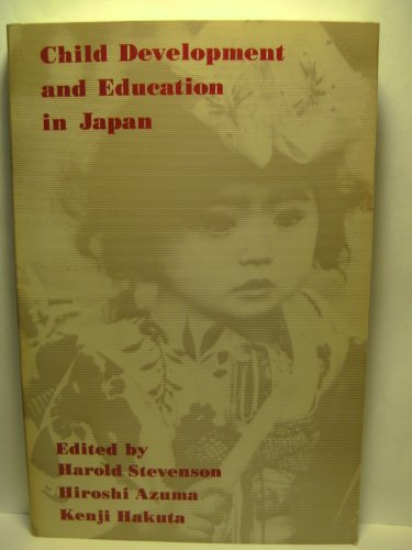 9780716717416: Child Development and Education in Japan (Series of Books in Psychology)