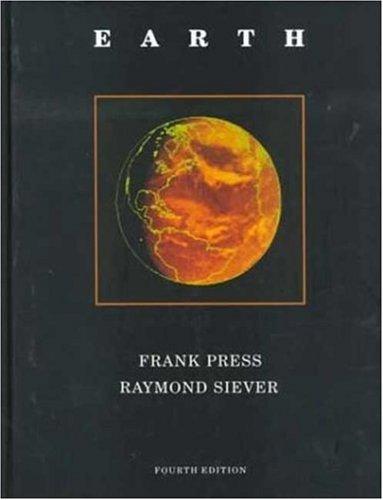 9780716717430: Earth: Fourth Edition