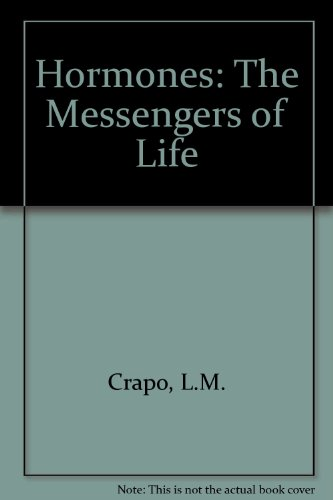 9780716717539: Hormones: The Messengers of Life