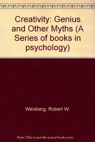 9780716717683: Creativity: Genius and Other Myths (A Series of books in psychology)