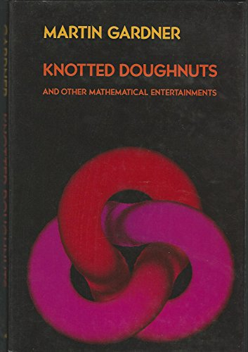 9780716717942: Knotted Doughnuts and Other Mathematical Entertainments