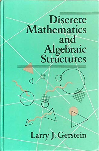 9780716718048: Discrete Mathematics and Algebraic Structures (Series of Books in the Mathematical Sciences)
