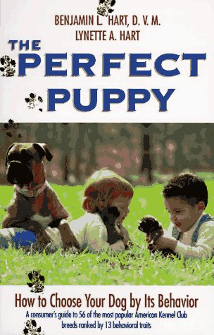 9780716718291: The Perfect Puppy: How to Choose Your Dog by Its Behavior
