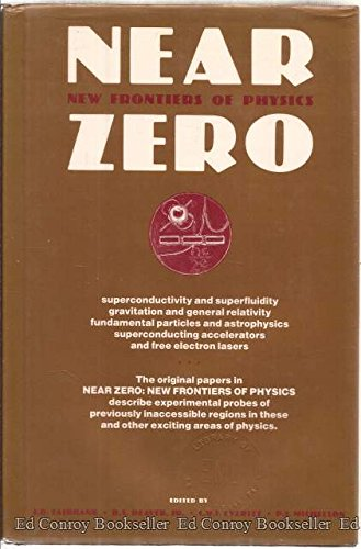9780716718314: Near Zero: New Frontiers of Physics
