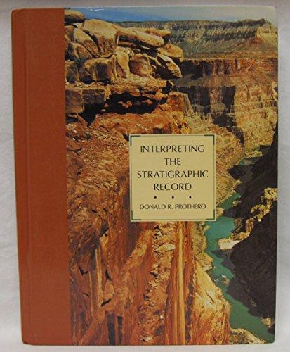 9780716718543: Interpreting the Stratigraphic Record