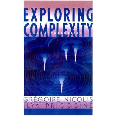 9780716718604: Exploring Complexity Prigogine