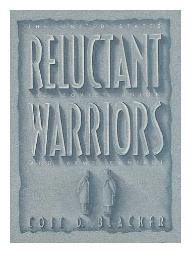 9780716718628: Reluctant Warriors: The United States, the Soviet Union, and Arms Control