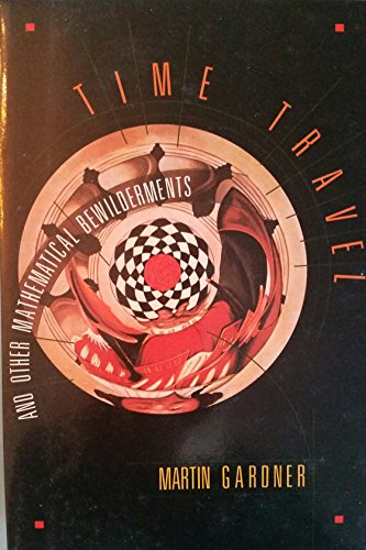 9780716719243: Time Travel and Other Mathematical Bewilderments