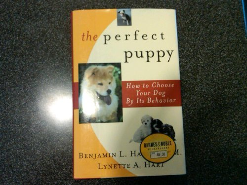 9780716719267: The Perfect Puppy: How to Choose Your Dog by Its Behavior