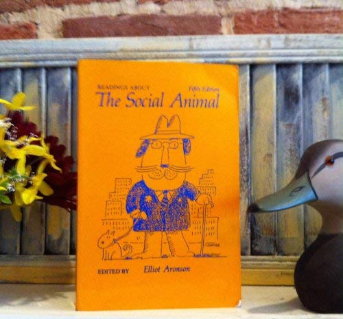 9780716719366: Readings About the Social Animal, Fifth Edition