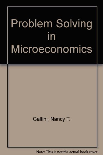 9780716719410: Problem Solving in Microeconomics