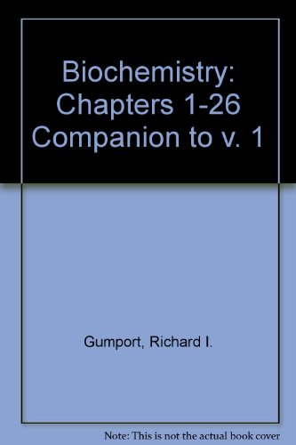 Companion T/A Stryer Biochem: Midlife (Chapters 1-26): Gumport, Richard I.; Jones, R. A.; ...
