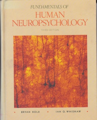 9780716719731: Fundamentals of Human Neuropsychology