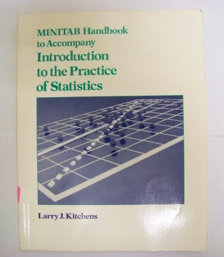 Introduction to the Practice of Statistics: Minitab: Kitchens, Larry J.,