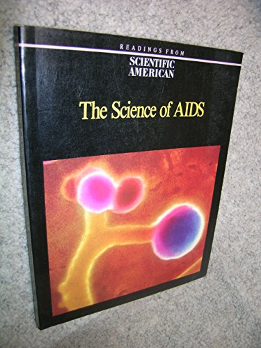 9780716720362: The Science of AIDS: Readings from Scientific American Magazine
