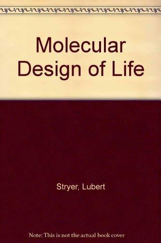 9780716720492: Molecular Design of Life