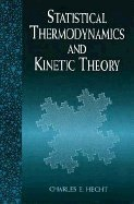 9780716720584: Statistical Thermodynamics and Kinetic Theory
