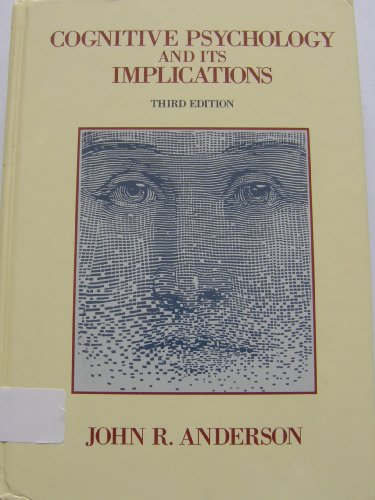 9780716720850: Cognitive Psychology and Its Implications (A Series of Books in Psychology)