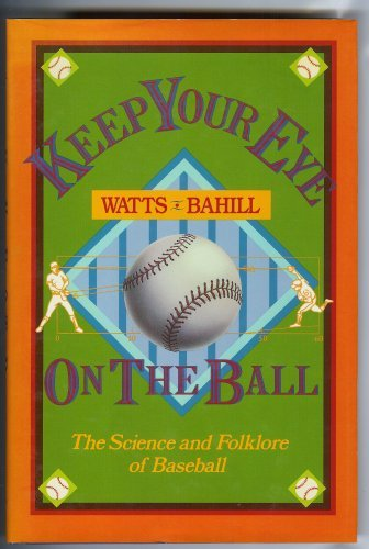 KEEP YOUR EYES ON THE BALL: The: Watts, Robert G.;
