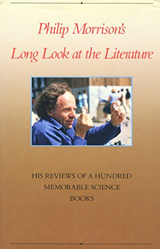 9780716721079: Philip Morrison's Long Look at the Literature: His Reviews of a Hundred Memorable Science Books