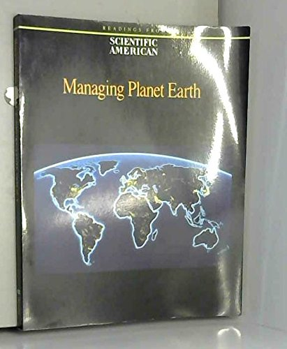 Managing Planet Earth: Readings from Scientific American Magazine