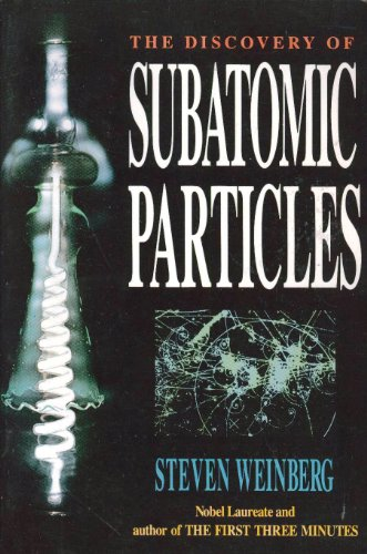 9780716721215: The Discovery of Subatomic Particles