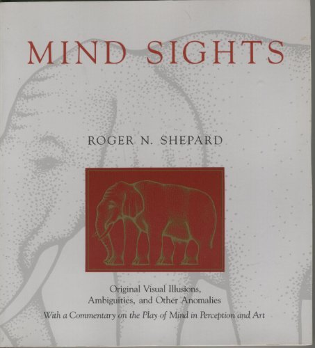 9780716721338: Mind Sights: Original Visual Illusions, Ambiguities, and Other Anomalies, With a Commentary on the Play of Mind in Perception and Art