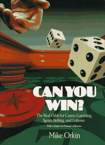9780716721550: Can You Win?: Real Odds for Casino Gambling, Sports Betting and Lotteries