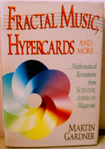 9780716721888: Fractal Music, Hypercards and More Mathematical Recreations from