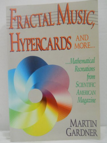 9780716721895: Fractal Music, Hypercards and More.: Mathematical Recreations from Scientific American Magazine