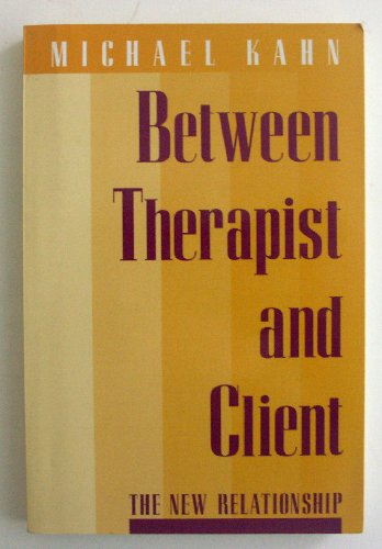 9780716721949: Between Therapist and Client: The New Relationship (A Series of Books in Psychology)