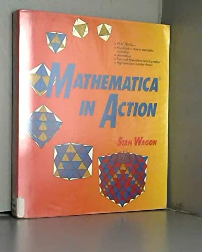 Mathematica in Action: Wagon, Stan