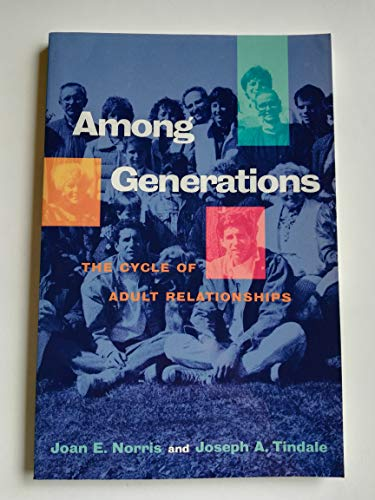 9780716722076: Among Generations: The Cycle of Adult Relationships