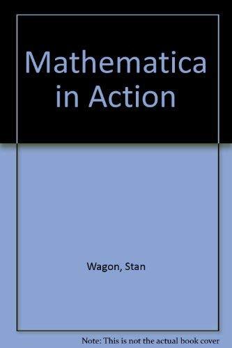 Mathematica in Action: Wagon, Stan, Wagon,
